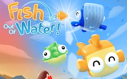 Рыбка над водой! - Fish Out Of Water! на Android