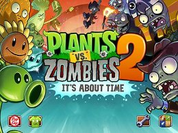Plants vs. zombies 2: its about time - �������� ������ ����� 2: ����� ����� ��� Android