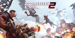 ����� ��� 2 - Zombie Evil 2 ��� Android