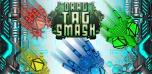 Drag Tag Smash - Дрэг тэг смэш на Android